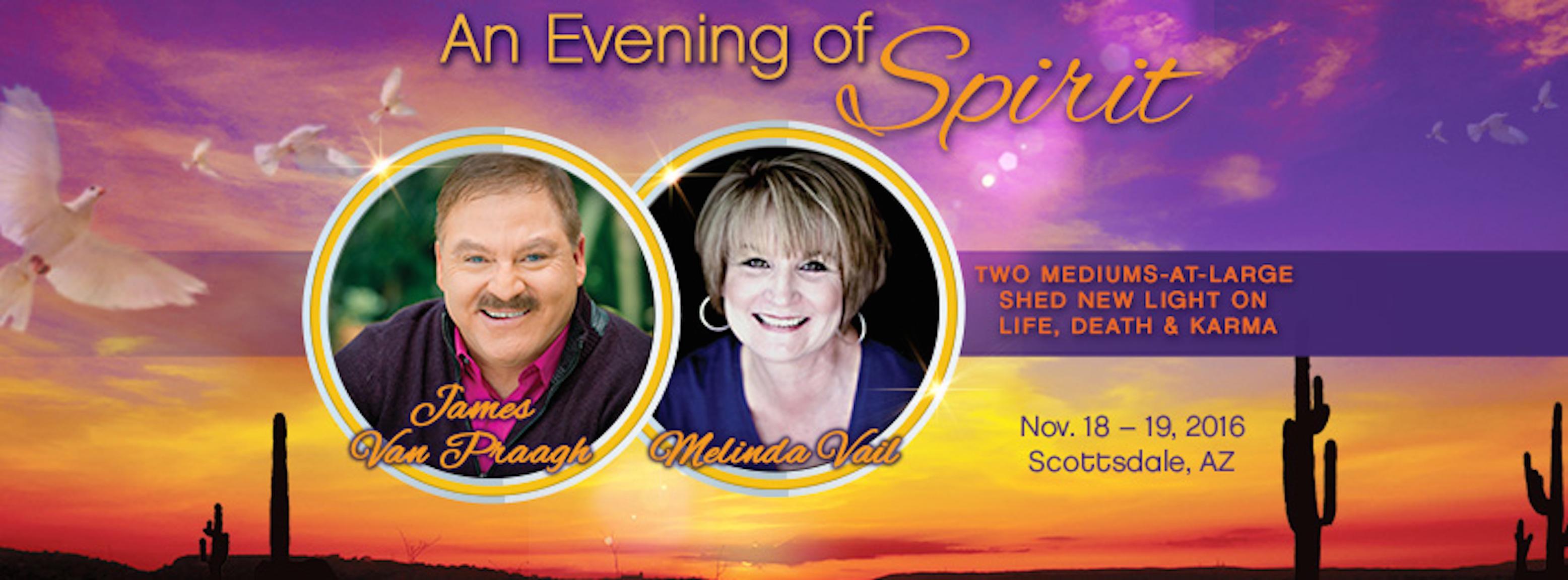 James Van Praagh & Melinda Vail Present an Evening of Spirit & Full Day Workshop banner