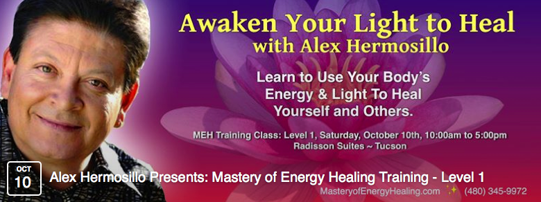 Alex Hermosillo, Mastery of Energy Healing, Author & Radio Show Host banner