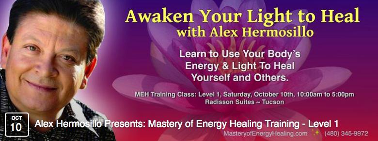 Alex Hermosillo, Mastery of Energy Healing, Author & Radio Show Host banner