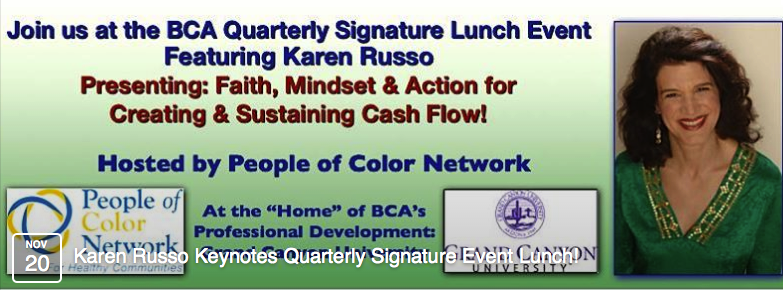Karen Russo, Your Spiritual Guide in Wealth Creation, Author, Speaker, Radio & Television Personality Featured at Business Clubs America Quarterly Signature Event, Grand Canyon University Arena banner