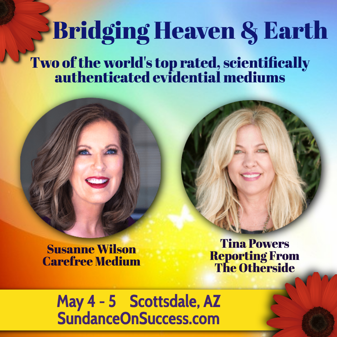 Bridging Heaven & Earth Featuring: Susanne Wilson & Tina Powers banner