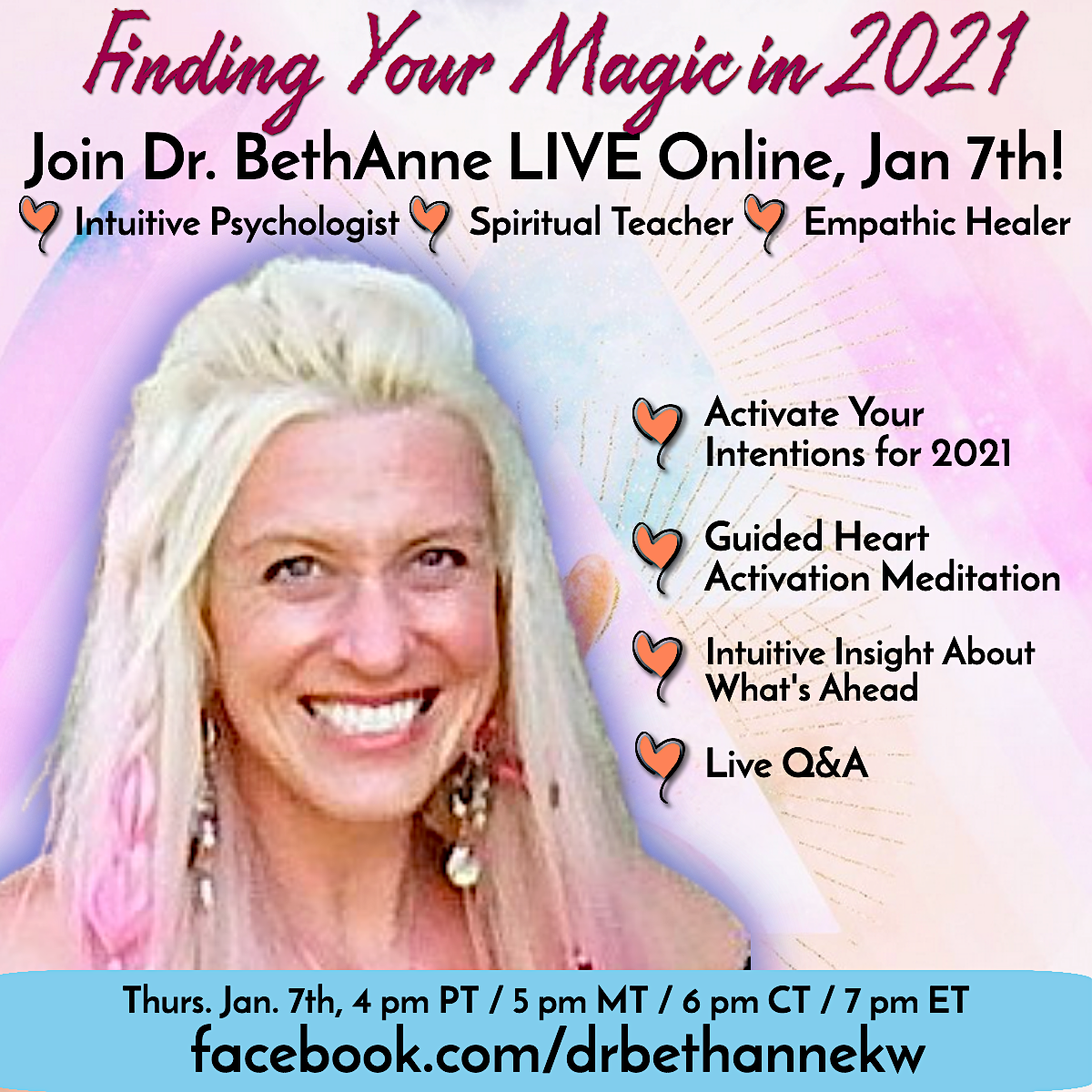 Finding Your Magic in 2021 ~ Join Dr. BethAnne KW LIVE! banner