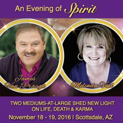 James Van Praagh & Melinda Vail Present an Evening of Spirit & Full Day Workshop graphic